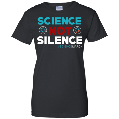 image 77 490x490px Science Not Silence, Science March Shirt