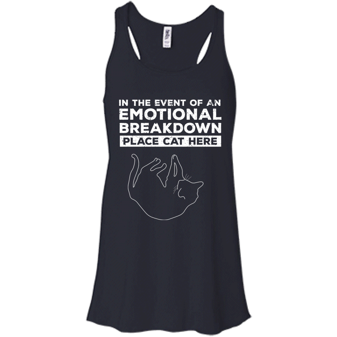 image 1011px In The Event Of An Emotional Breakdown Place Cat Here T Shirts