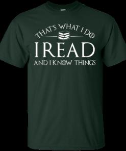 image 166 247x296px That's What I Do I Read and I Know Things T Shirt, Hoodies