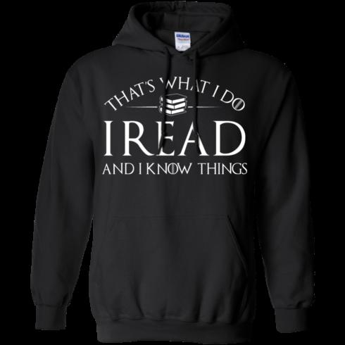 image 169 490x490px That's What I Do I Read and I Know Things T Shirt, Hoodies