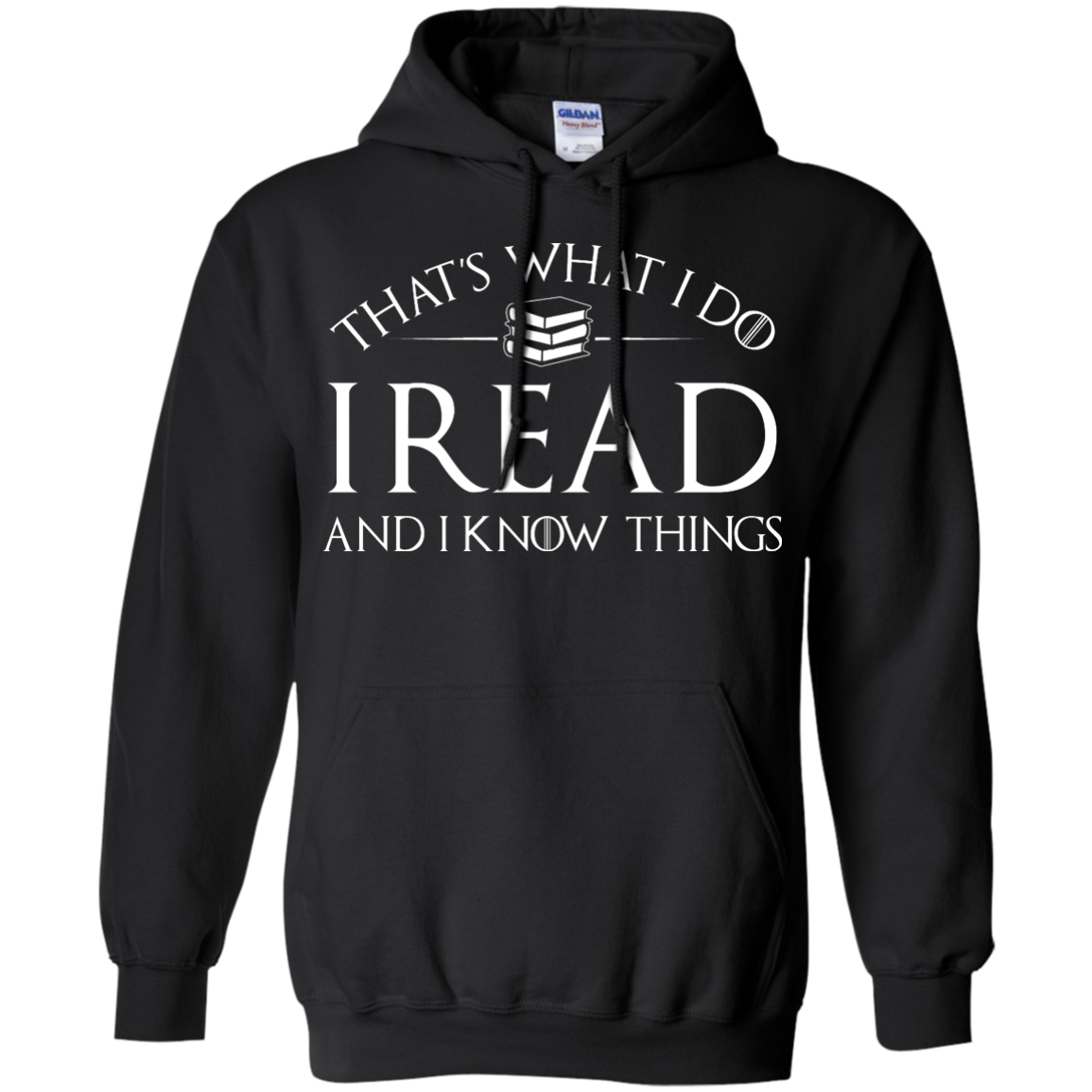 image 169px That's What I Do I Read and I Know Things T Shirt, Hoodies