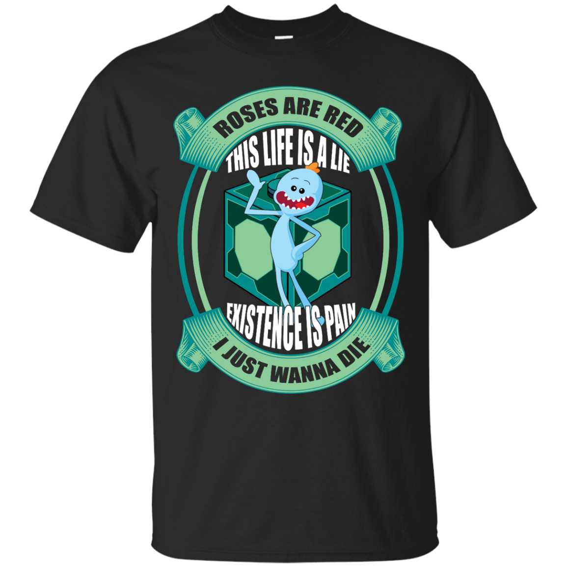 image 17px Mr Meeseeks: Roses Are Red This Life Is A Lie T Shirts
