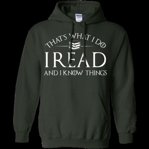 image 170 490x490px That's What I Do I Read and I Know Things T Shirt, Hoodies