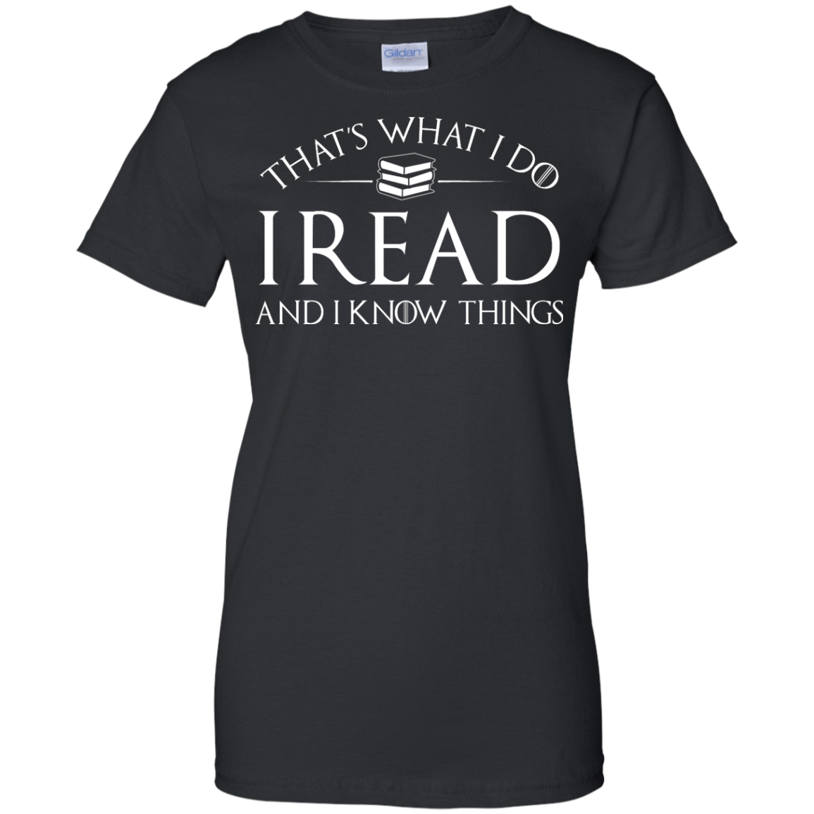 image 172px That's What I Do I Read and I Know Things T Shirt, Hoodies
