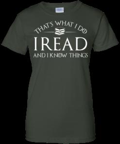 image 173 247x296px That's What I Do I Read and I Know Things T Shirt, Hoodies