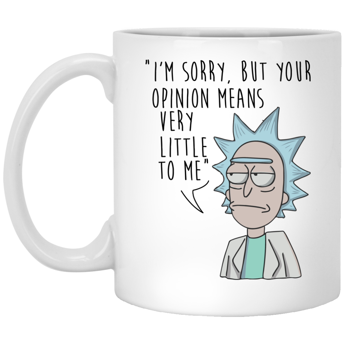 image 175px I'm sorry, but your opinions means very little to me coffee mug