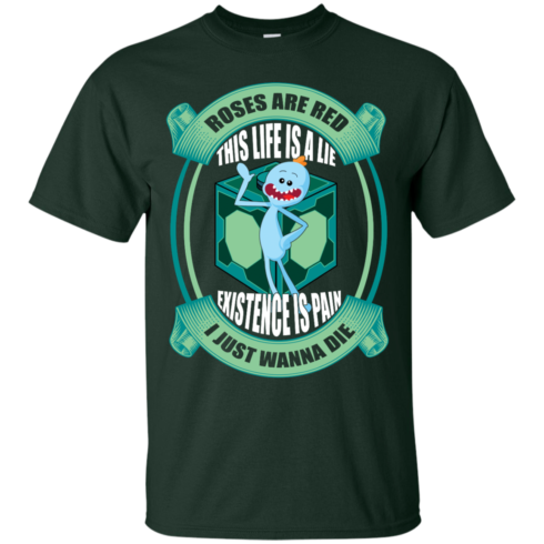 image 18 490x490px Mr Meeseeks: Roses Are Red This Life Is A Lie T Shirts