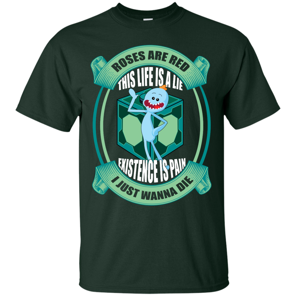 image 18px Mr Meeseeks: Roses Are Red This Life Is A Lie T Shirts
