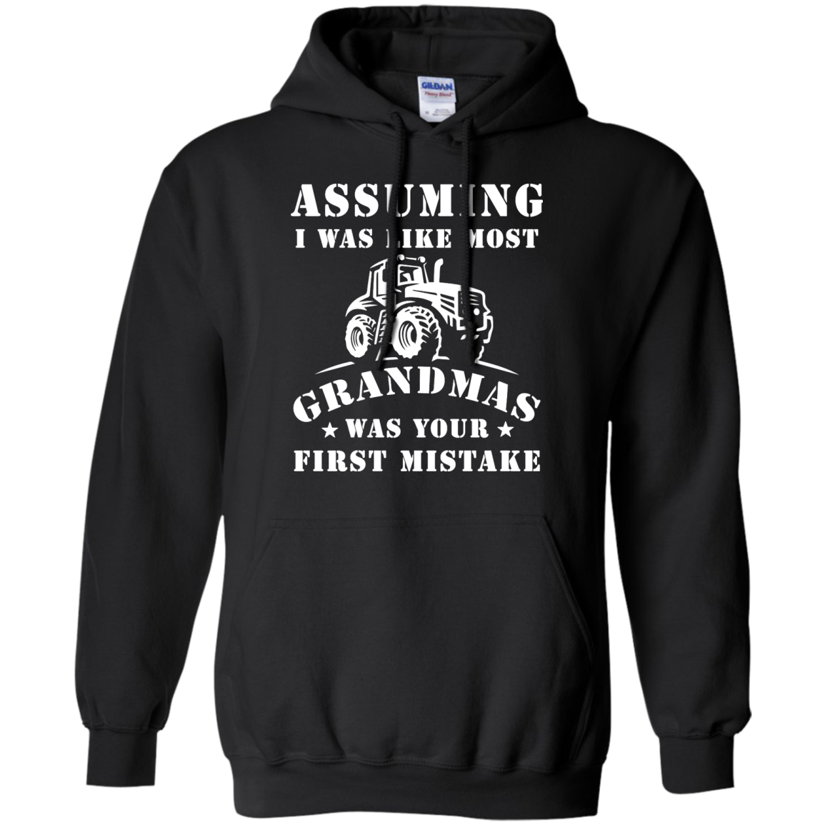 image 238px Assuming I Was Like Most Grandmas Was Your First Mistake T Shirts