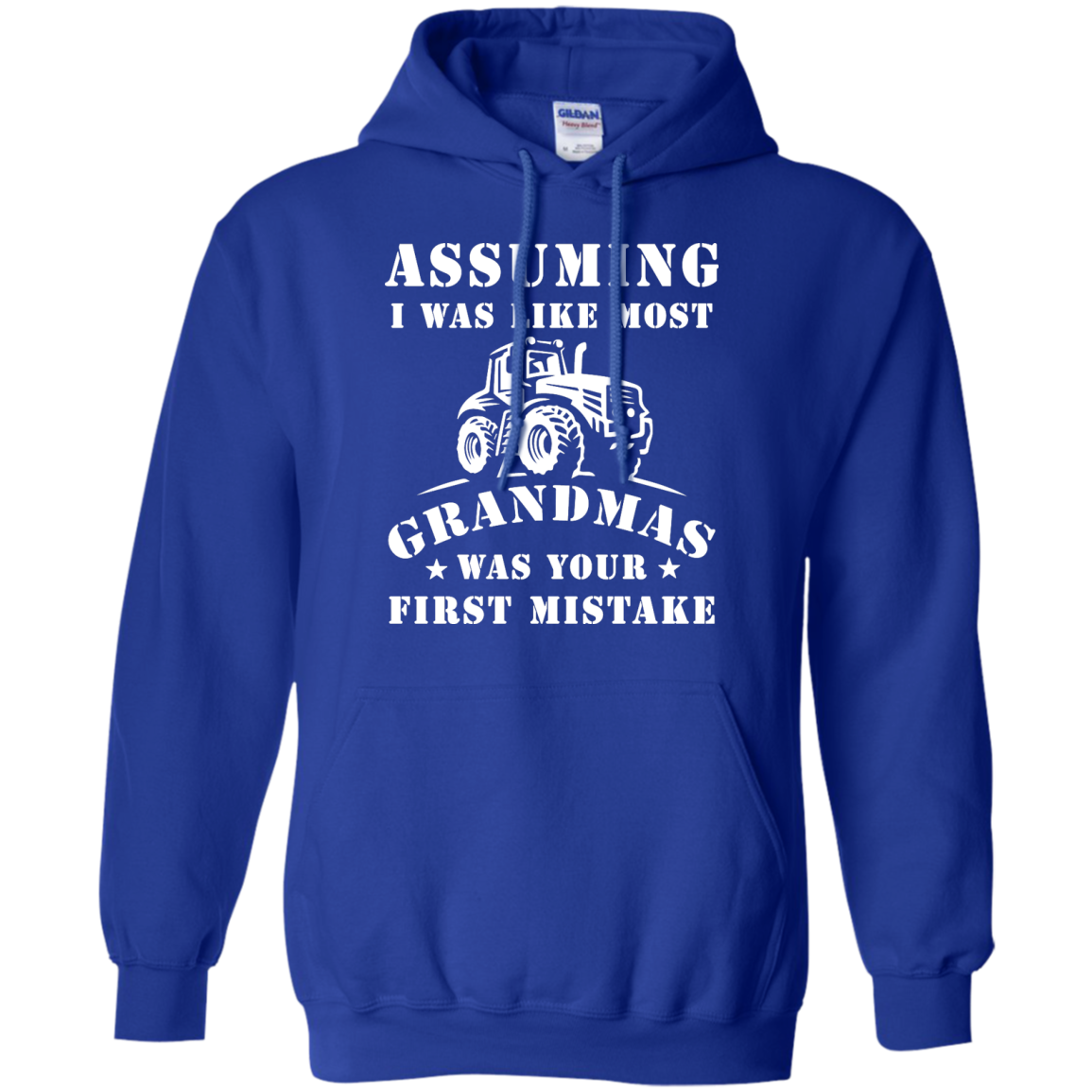 image 239px Assuming I Was Like Most Grandmas Was Your First Mistake T Shirts