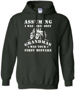 image 240 247x296px Assuming I Was Like Most Grandmas Was Your First Mistake T Shirts
