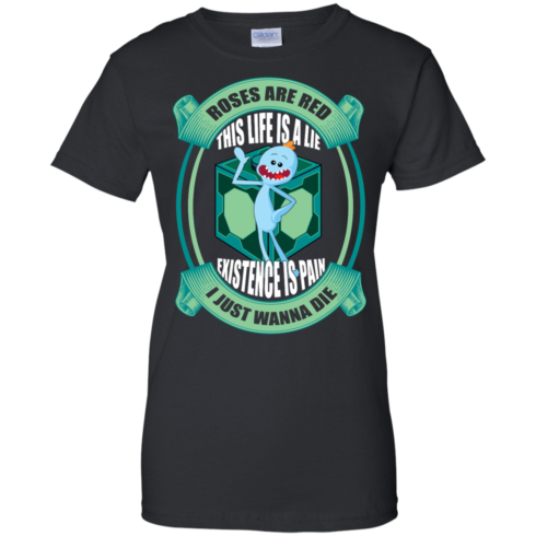 image 25 490x490px Mr Meeseeks: Roses Are Red This Life Is A Lie T Shirts