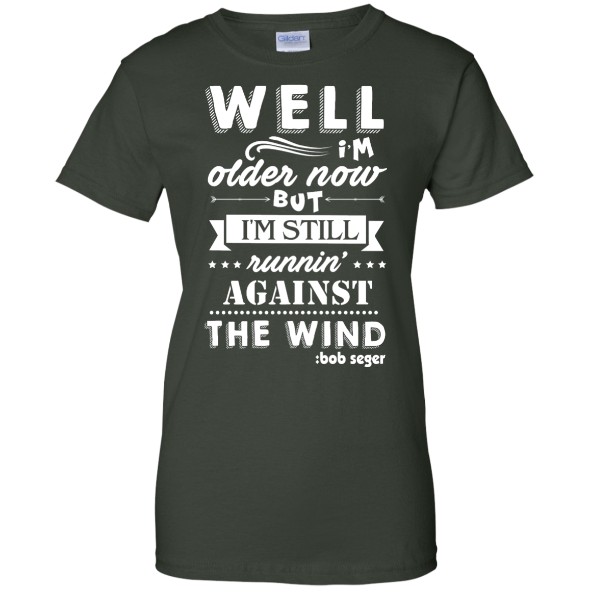 image 254px Bob Seger: I'm Older Now But I'm Still Running Against The Wind T Shirts