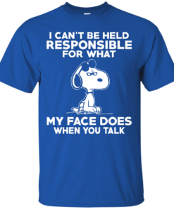 image 289 247x296px Peanuts Snoopy: I Can't Be Held Responsible For What My Face Does T Shirt