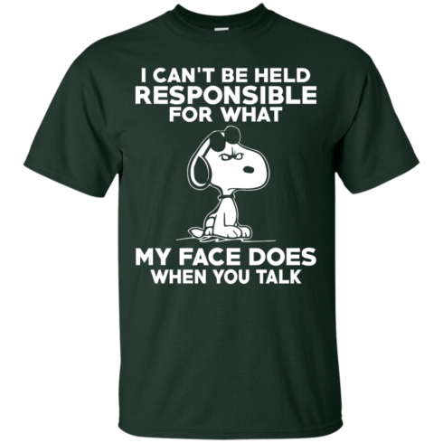 image 290 490x490px Peanuts Snoopy: I Can't Be Held Responsible For What My Face Does T Shirt