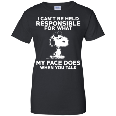 image 296 490x490px Peanuts Snoopy: I Can't Be Held Responsible For What My Face Does T Shirt