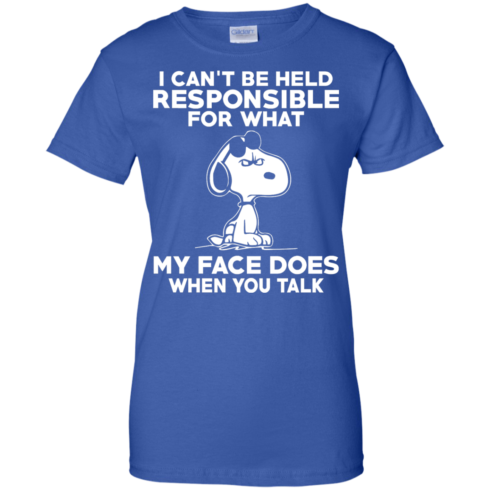image 298 490x490px Peanuts Snoopy: I Can't Be Held Responsible For What My Face Does T Shirt