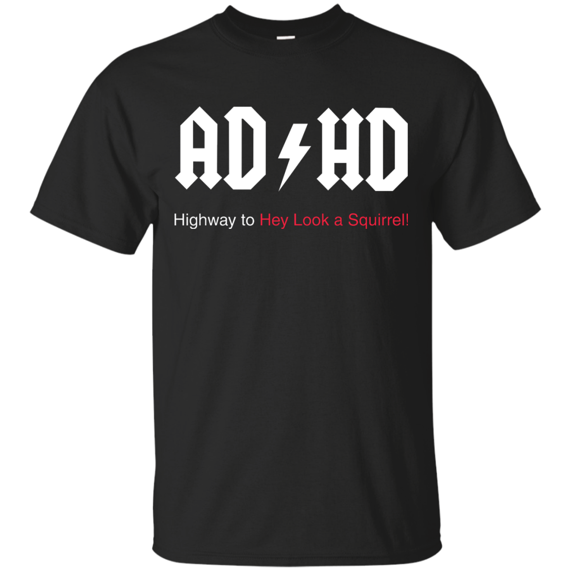 image 310px ADHD Awareness Shirt, Highway to Hey Look a Squirrel T Shirts, Hoodies