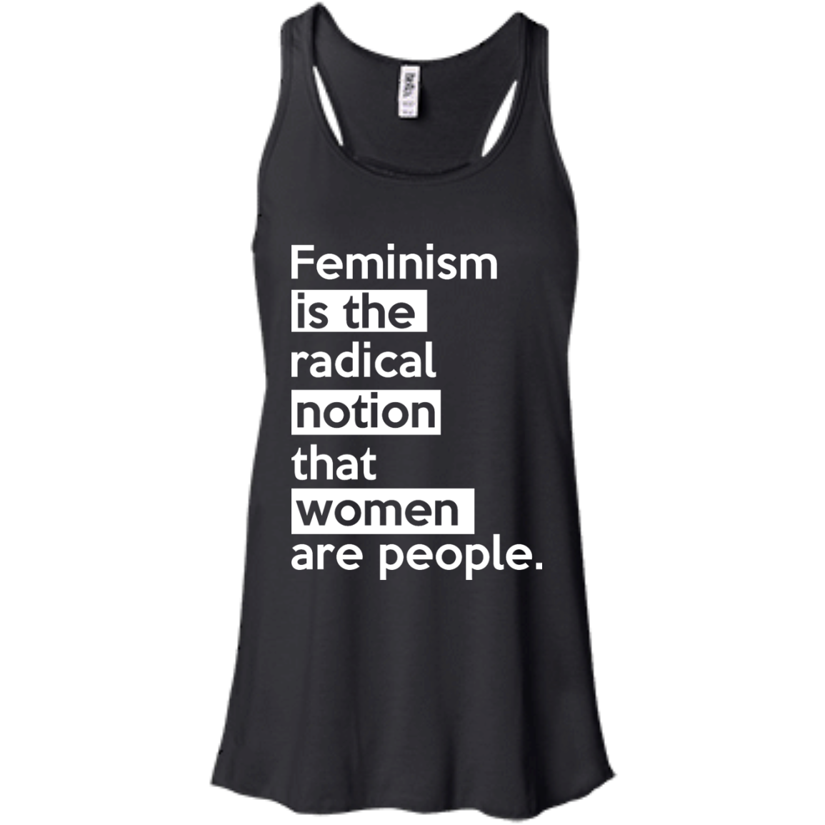 image 341px Feminism is the radical notion that women people T Shirts