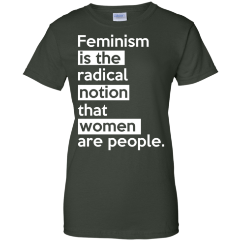 image 347 490x490px Feminism is the radical notion that women people T Shirts