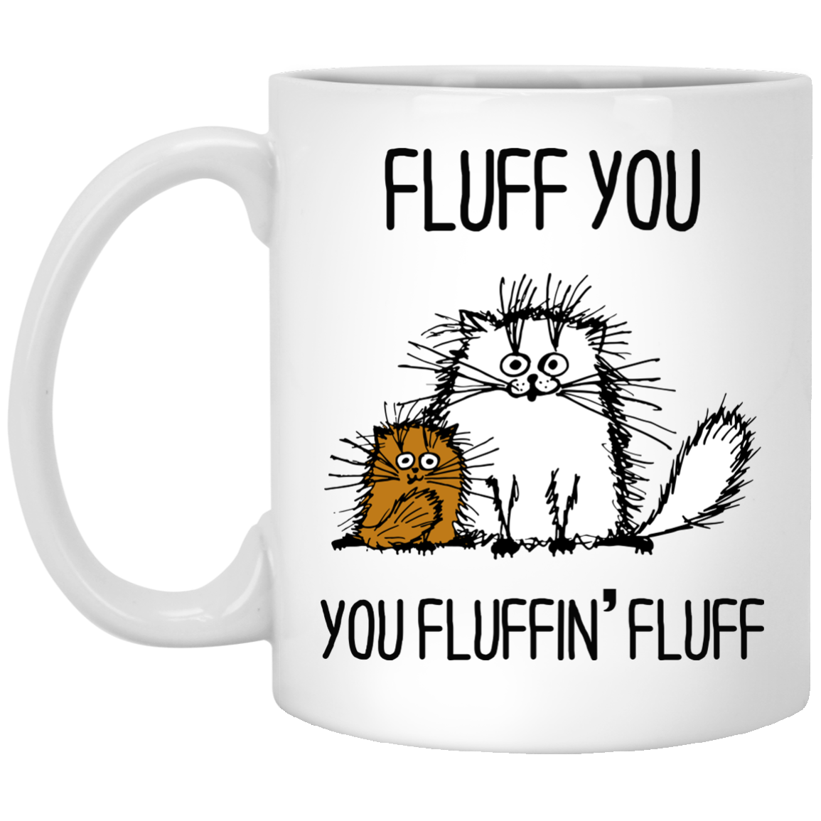 image 372px Fluff You, You Fluffing Fluff Coffee Mug