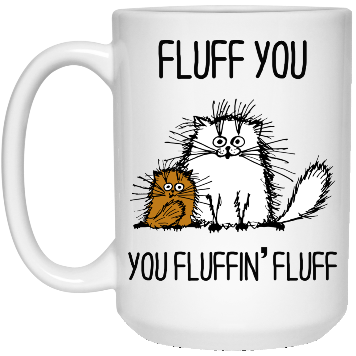 image 373px Fluff You, You Fluffing Fluff Coffee Mug