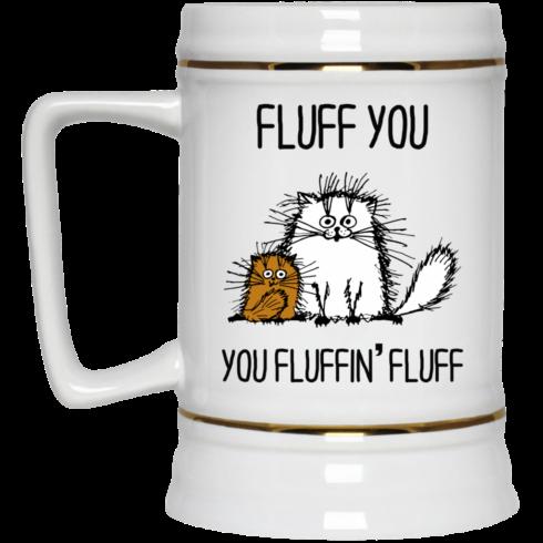 image 374 490x490px Fluff You, You Fluffing Fluff Coffee Mug