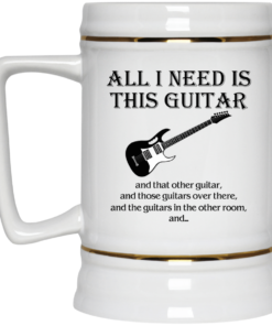 image 377 247x296px All I Need Is This Guitar and That Other Guitar Coffee Mug
