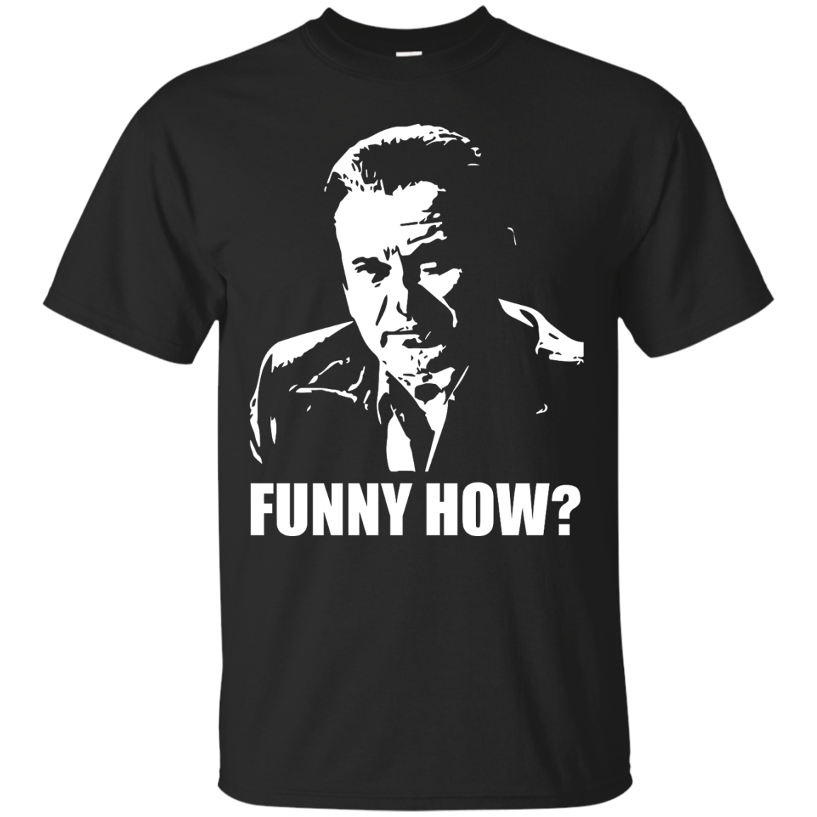 image 423px Goodfellas Shirt: Funny How T Shirts, Hoodies, Tank Top