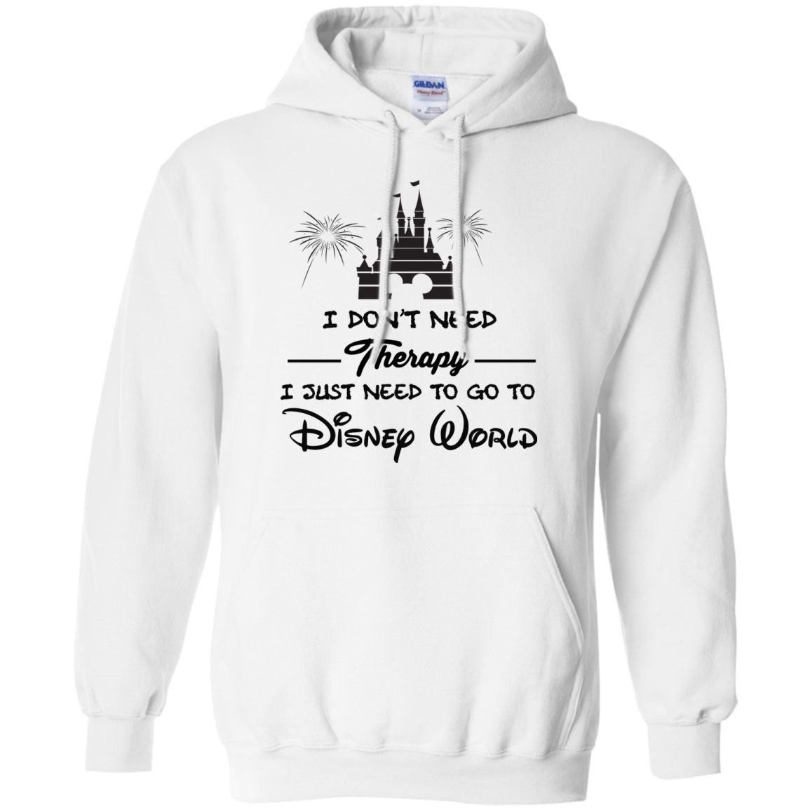 image 519px I Don't Need Therapy I Just Need To Go To Disney World T Shirts