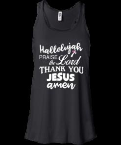 image 530 247x296px Hallelujah Praise The Lord Thank You Jesus Amen T Shirts, Hoodies