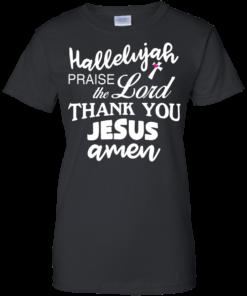 image 535 247x296px Hallelujah Praise The Lord Thank You Jesus Amen T Shirts, Hoodies