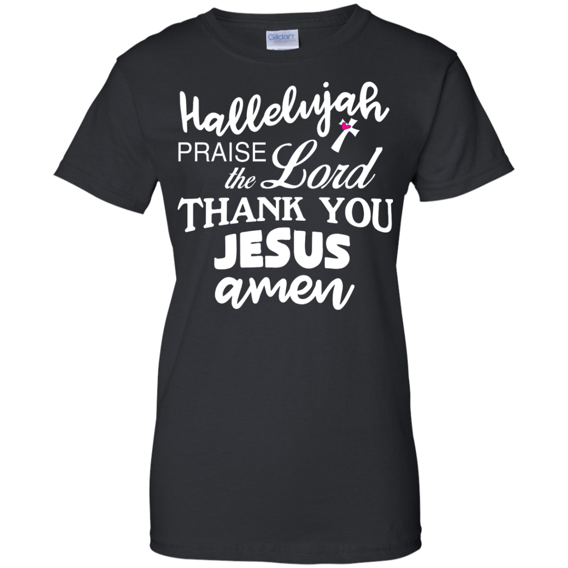 image 535px Hallelujah Praise The Lord Thank You Jesus Amen T Shirts, Hoodies