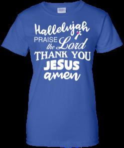 image 537 247x296px Hallelujah Praise The Lord Thank You Jesus Amen T Shirts, Hoodies