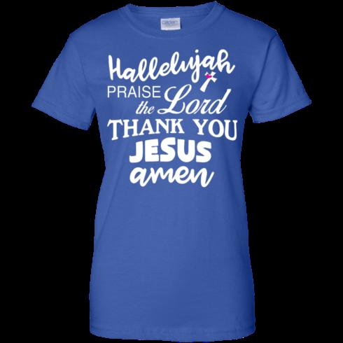 image 537 490x490px Hallelujah Praise The Lord Thank You Jesus Amen T Shirts, Hoodies