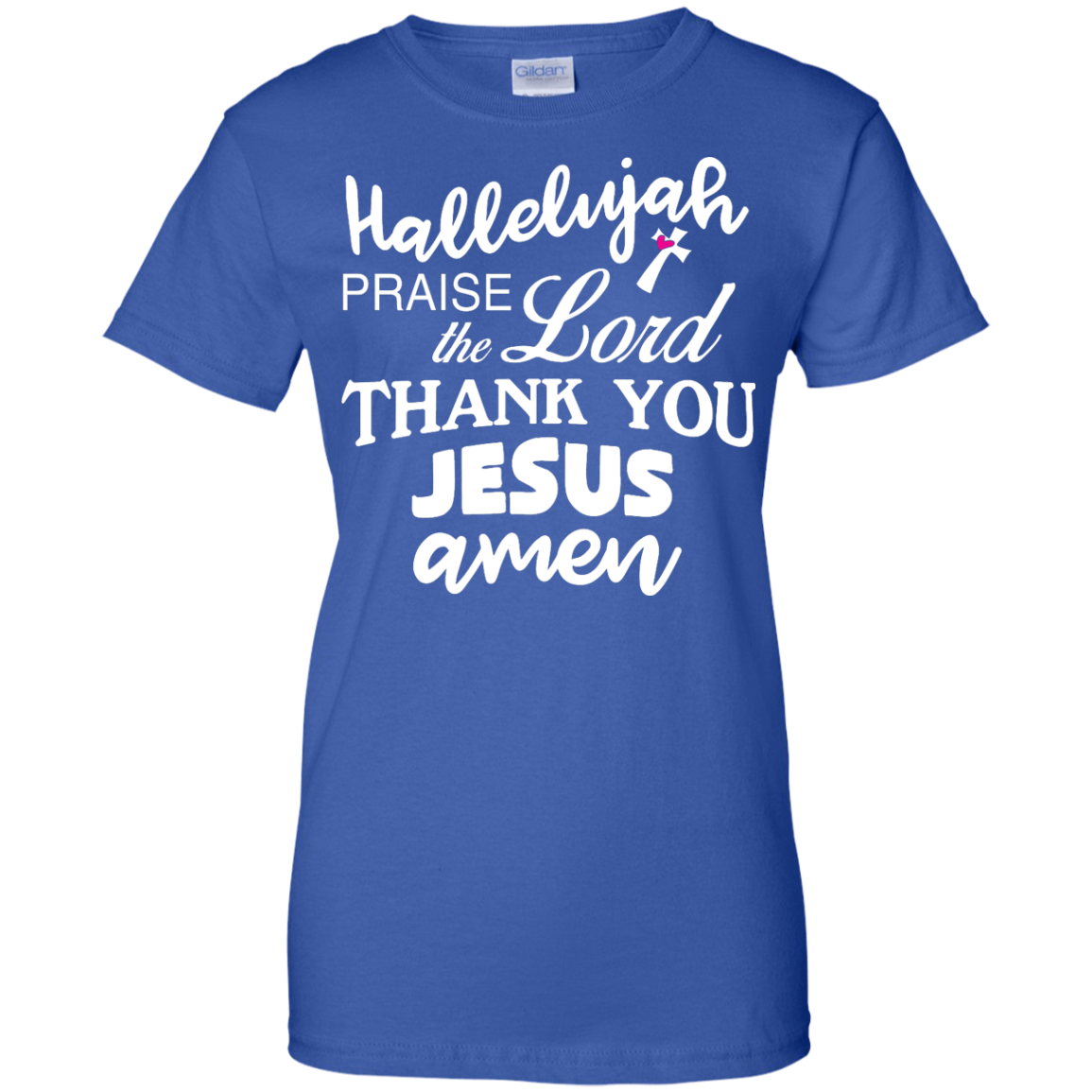 image 537px Hallelujah Praise The Lord Thank You Jesus Amen T Shirts, Hoodies