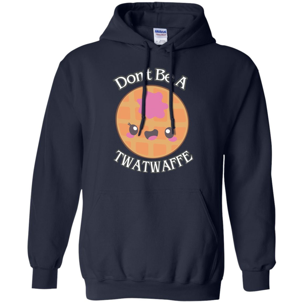 image 554px Don't Be A TWATWAFFE T Shirts, Hoodies, Tank Top