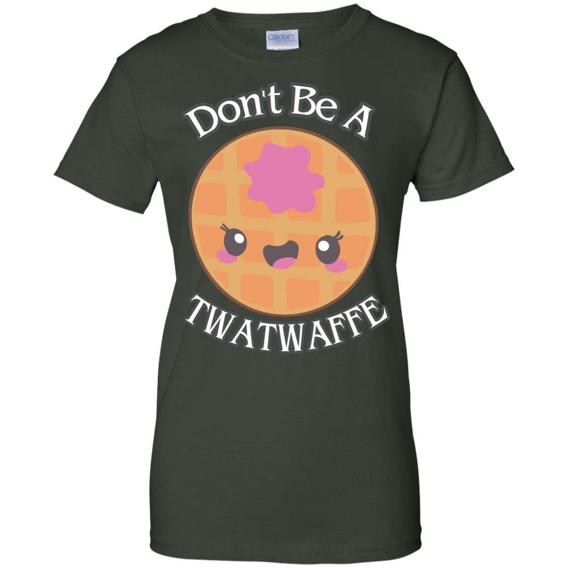 image 557px Don't Be A TWATWAFFE T Shirts, Hoodies, Tank Top