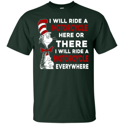image 571 490x490px I Will Ride A Motorcycle Here Or There Or Everywhere T Shirts, Hoodies