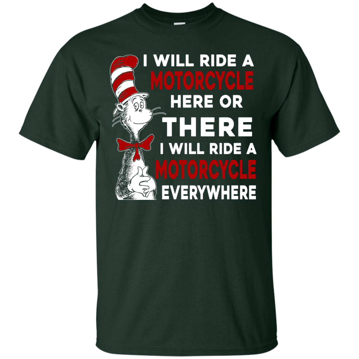 image 571px I Will Ride A Motorcycle Here Or There Or Everywhere T Shirts, Hoodies