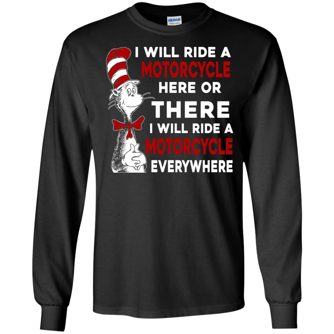 image 573px I Will Ride A Motorcycle Here Or There Or Everywhere T Shirts, Hoodies