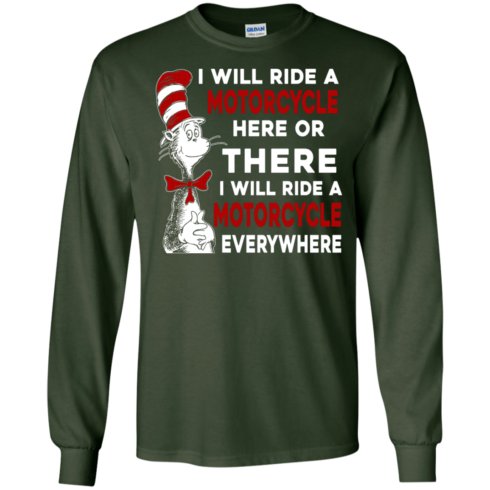 image 574 490x490px I Will Ride A Motorcycle Here Or There Or Everywhere T Shirts, Hoodies