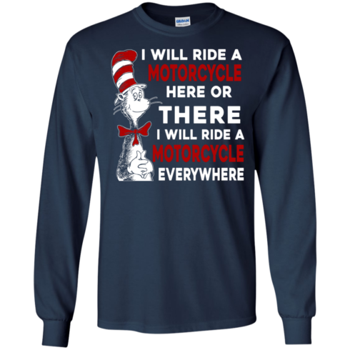 image 575 490x490px I Will Ride A Motorcycle Here Or There Or Everywhere T Shirts, Hoodies