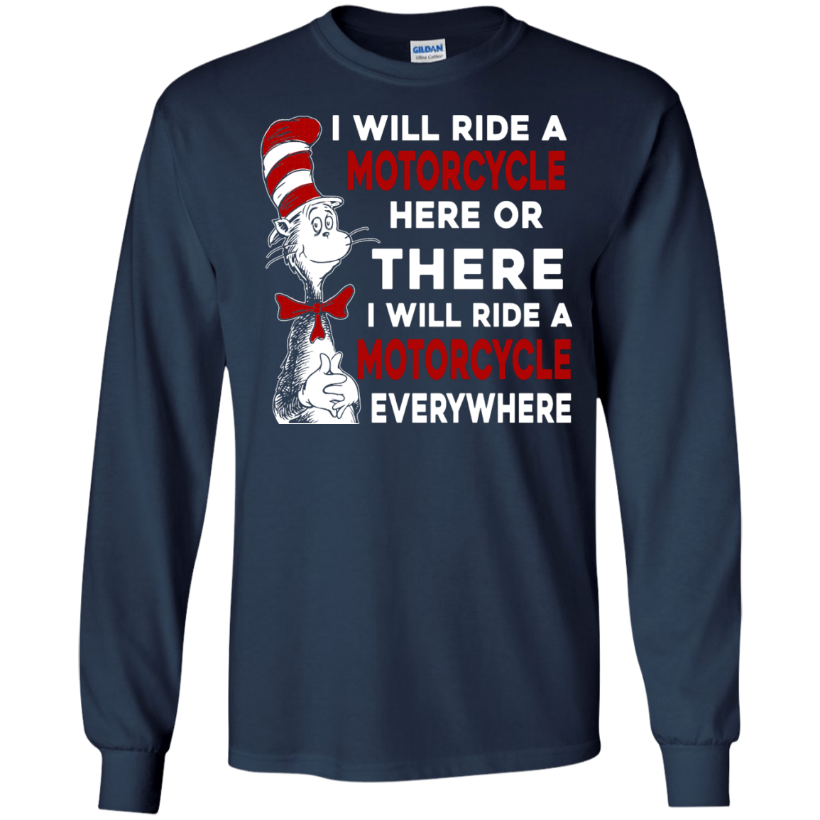 image 575px I Will Ride A Motorcycle Here Or There Or Everywhere T Shirts, Hoodies