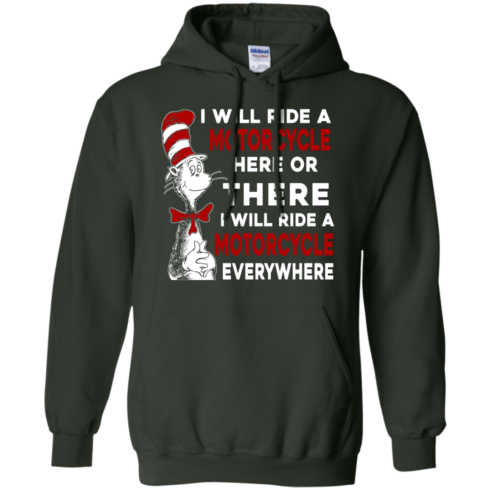 image 578 490x490px I Will Ride A Motorcycle Here Or There Or Everywhere T Shirts, Hoodies