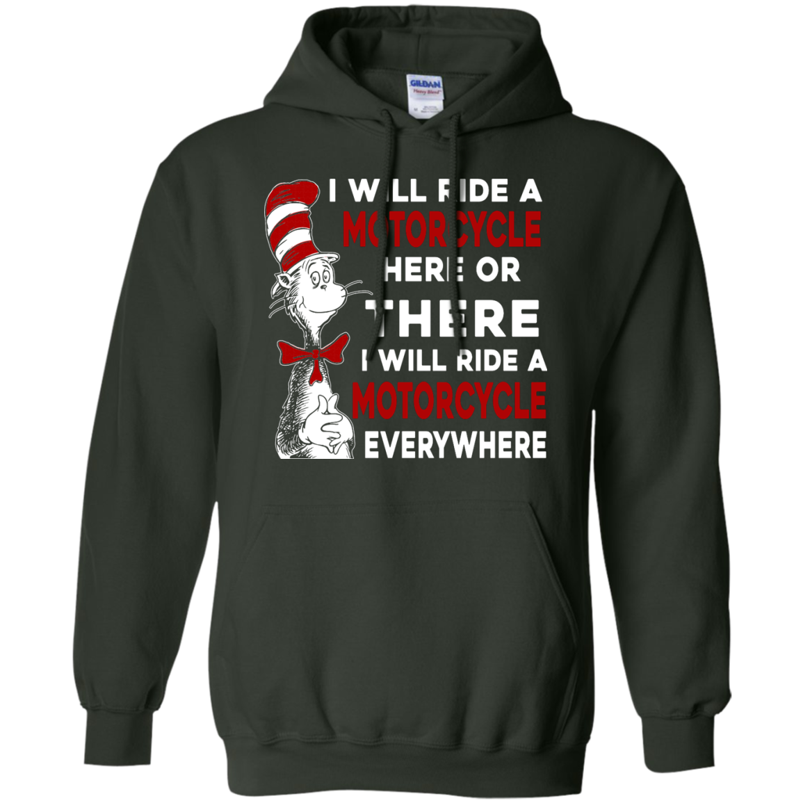 image 578px I Will Ride A Motorcycle Here Or There Or Everywhere T Shirts, Hoodies