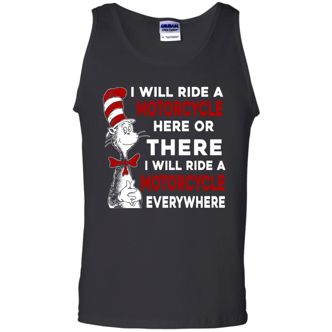 image 579px I Will Ride A Motorcycle Here Or There Or Everywhere T Shirts, Hoodies