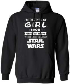 image 59 247x296px I'm The Type Of Girl Who Is Happy With Coffee and Star Wars T Shirts