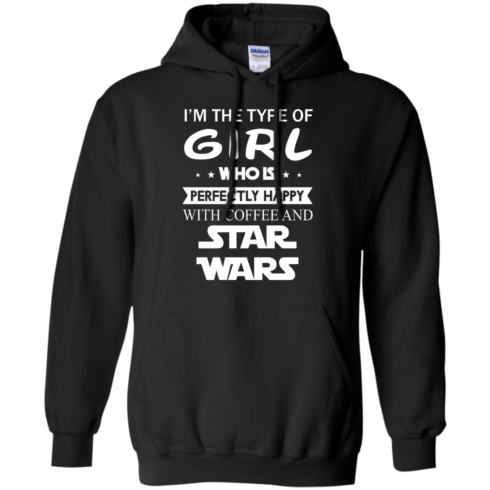 image 59 490x490px I'm The Type Of Girl Who Is Happy With Coffee and Star Wars T Shirts