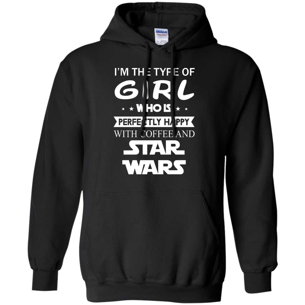 image 59px I'm The Type Of Girl Who Is Happy With Coffee and Star Wars T Shirts